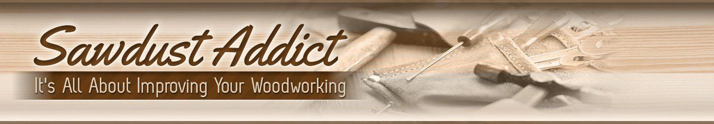 Sawdust Addict